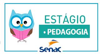 Seletivo 2019 para estágio em Pedagogia e outras áreas no SENAC de Bacabal, Caxias, Imperatriz e São Luis