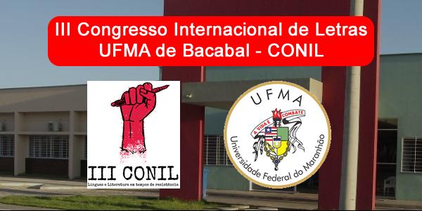 Convite para o III CONIL na UFMA de Bacabal – Congresso Internacional de Letras