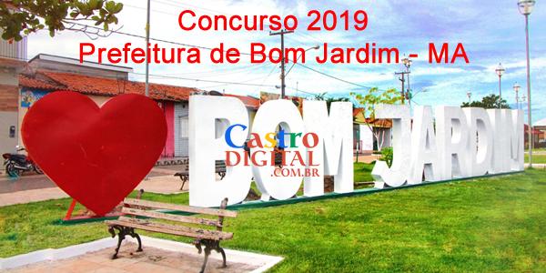 Concurso 2019 da Prefeitura de Bom Jardim – MA tem projeto elaborado, veja os cargos e vagas