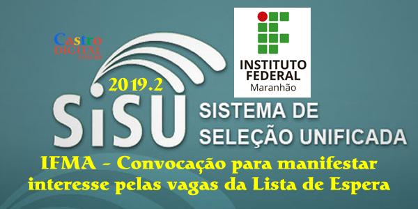 IFMA convoca candidatos da lista de espera do SiSU 2019.2 para manifestar interesse pelas vagas
