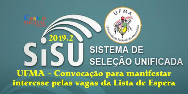 UFMA convoca candidatos da lista de espera do SiSU 2019.2 para manifestar interesse pelas vagas