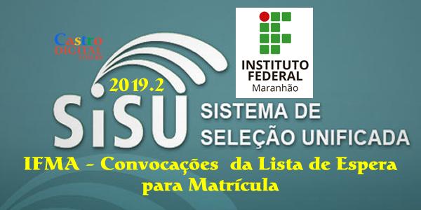 IFMA: convocações da lista de espera do SiSU 2019.2 para matrícula