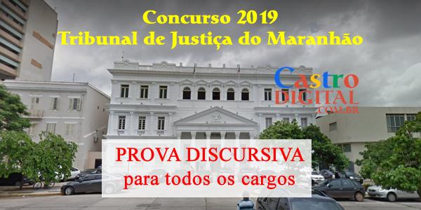 Concurso 2019 do TJ-MA terá prova DISCURSIVA para todos os cargos