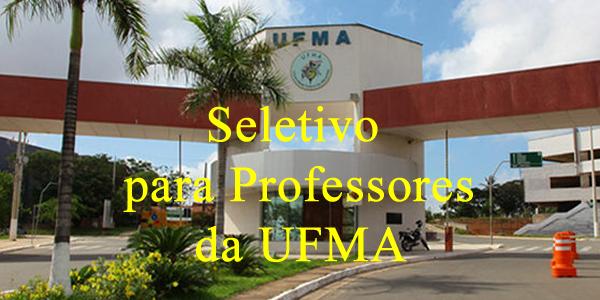 Seletivo com 39 vagas para Professor da UFMA – Edital 196/2019