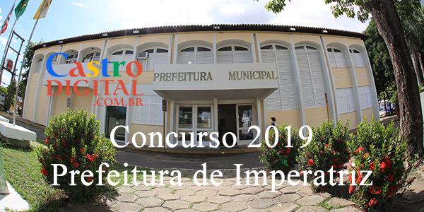 CONCURSO 2019 da Prefeitura de IMPERATRIZ – MA tem projeto elaborado, veja a lista de cargos e vagas