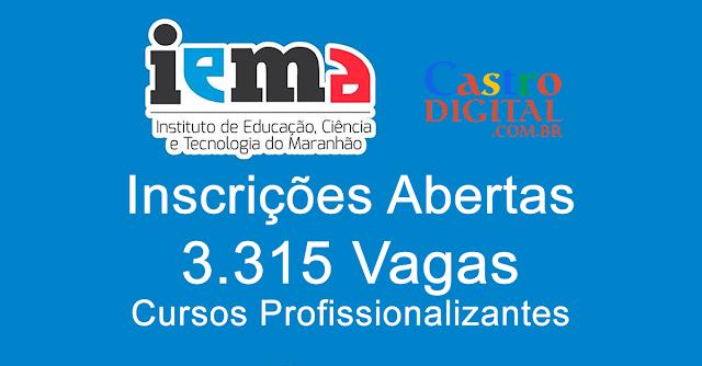 INSCRIÇÕES para 3.315 vagas no IEMA em CURSOS grátis profissionalizantes em diversas cidades do Maranhão – 2019.2