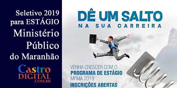 SELETIVO 2019 para ESTÁGIO no Ministério Público do Maranhão (MP-MA) – EDITAL 01/2019