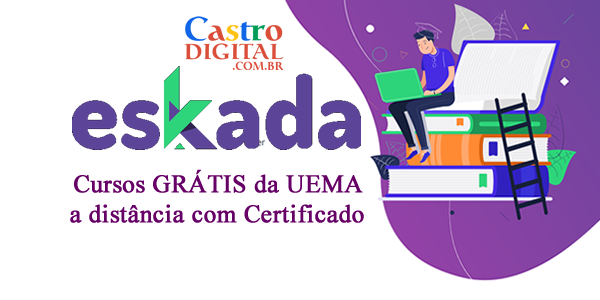 Inscrições para cursos grátis na UEMA a distância (EaD) com certificado – Plataforma Eskada
