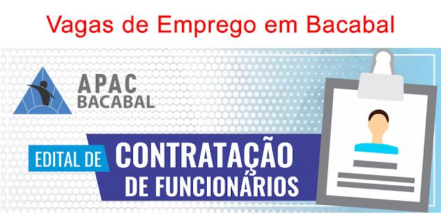Seletivo para vagas de EMPREGO na APAC de Bacabal – MA – Edital 01/2019