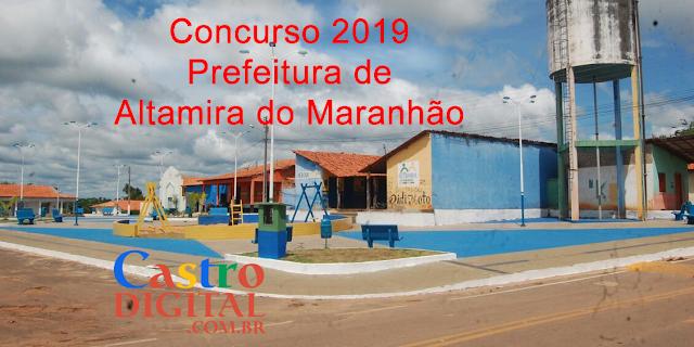 Concurso 2019 da Prefeitura de Altamira do Maranhão – MA inicia escolha da banca organizadora
