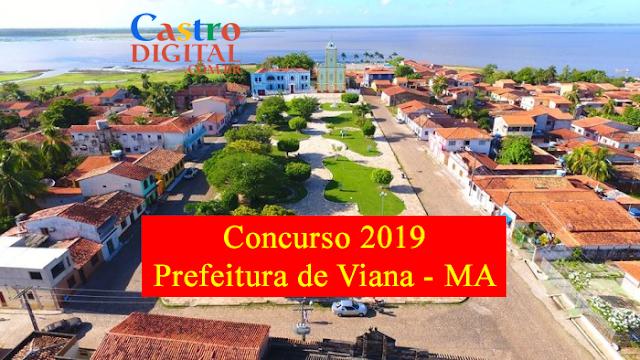 EDITAL do concurso 2019 da Prefeitura de VIANA – MA