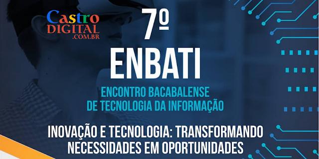 Convite para o 7º Encontro Bacabalense de Tecnologia da Informação – ENBATI 2019