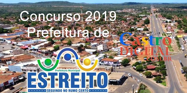 CONCURSO 2019 da Prefeitura de ESTREITO – MA tem EDITAL autorizado