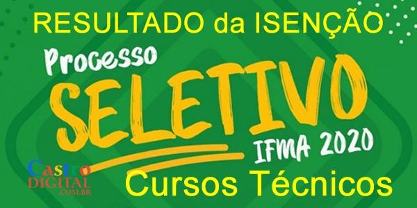 Resultado da isenção da taxa do seletivo 2020 do IFMA para cursos técnicos