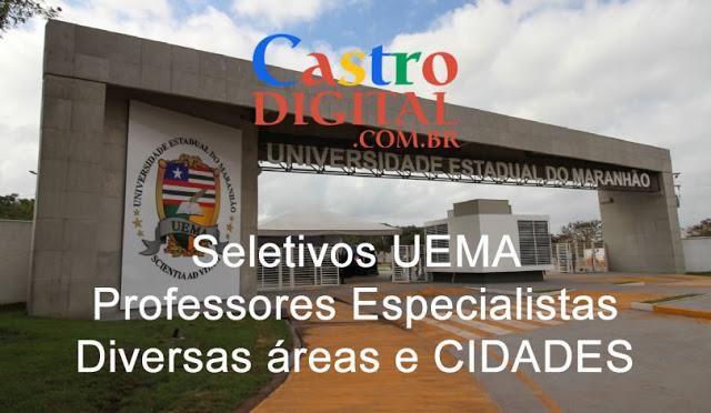 EDITAIS de seletivos 2019 da UEMA para Professores especialistas em diversas áreas e cidades