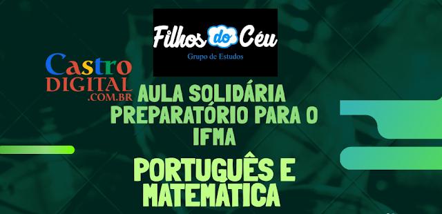 Inscrições para 2º Aula GRÁTIS 2019 em Bacabal preparatória para Seletivo do IFMA