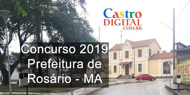 EDITAL do concurso 2019 da Prefeitura de ROSÁRIO – MA