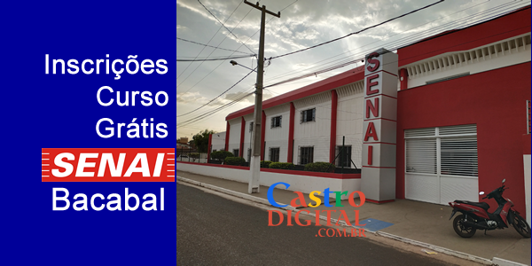 Inscrições para CURSO grátis no SENAI de BACABAL – Edital 04/2019