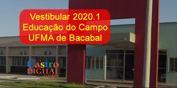 Edital do vestibular 2020.1 da UFMA de Bacabal para Educação do Campo