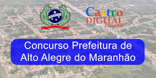 Concurso 2020 da Prefeitura de Alto Alegre do Maranhão em fase de licitação da banca