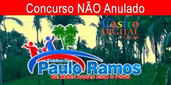 NÃO está anulado concurso 2019 de Paulo Ramos – MA, prefeito revoga anulação
