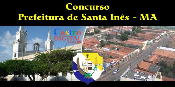 Edital do concurso 2019/2020 da Prefeitura de Santa Inês – MA tem banca organizadora definida
