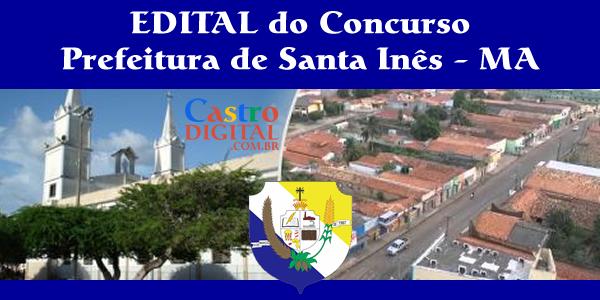 EDITAL do concurso 2019/2020 da Prefeitura de SANTA INÊS – MA