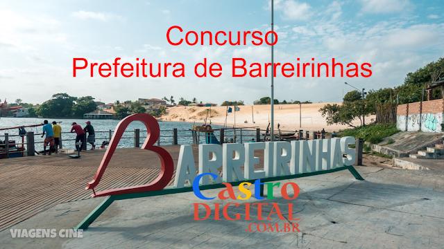 EDITAL do concurso 2019/2020 da Prefeitura de BARREIRINHAS – MA tem banca organizadora definida