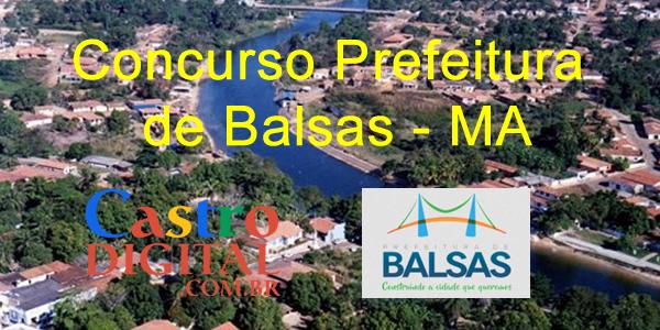 Edital do concurso 2019/2020 da Prefeitura de Balsas – MA tem banca organizadora definida