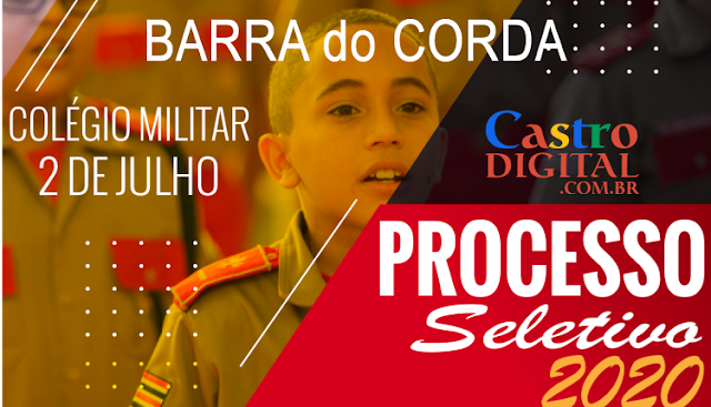 EDITAL do seletivo 2020 do Colégio Militar de Barra do Corda – MA