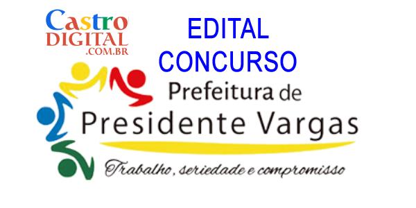 EDITAL do concurso 2019/2020 da Prefeitura de PRESIDENTE VARGAS – MA