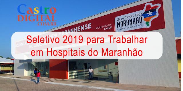 EDITAL do seletivo 2019 para trabalhar em Hospitais do Maranhão – Instituto INVISA