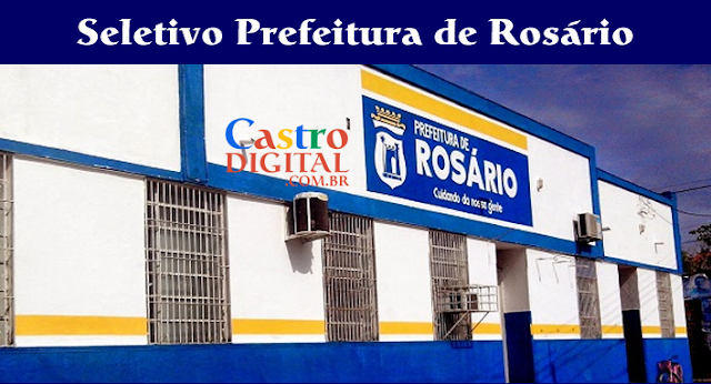 EDITAL do seletivo 2019/2020 da Prefeitura de ROSÁRIO – MA