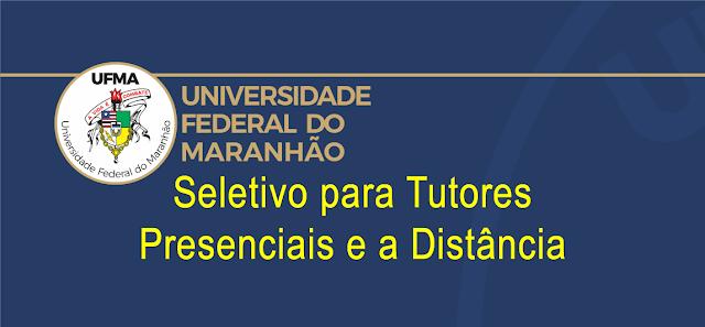 Editais do seletivo 2019 da UFMA para tutores dos cursos EaD em diversas cidades do Maranhão