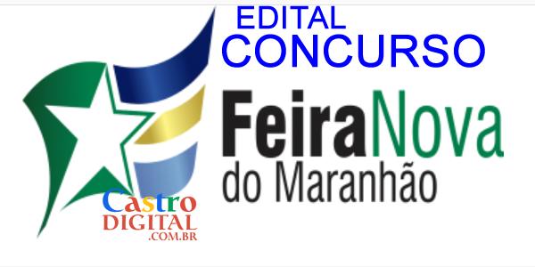 EDITAL do concurso 2020 da Prefeitura de FEIRA NOVA do MARANHÃO – MA
