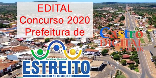 EDITAL do concurso 2020 da Prefeitura de ESTREITO – MA