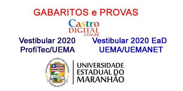 Gabaritos e provas dos Vestibulares 2020 ProfiTec e EaD UEMA/UEMANET