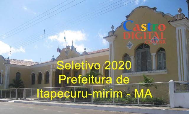 Edital do seletivo 2020 da Prefeitura de Itapecuru-mirim – MA para contrato temporário