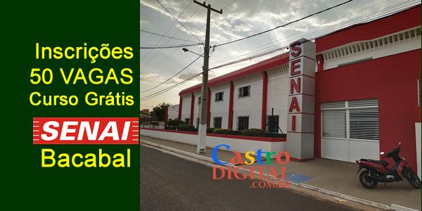 Inscrições para CURSO grátis no SENAI de BACABAL – 50 vagas
