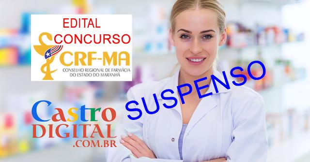 SUSPENSO Concurso 2019/2020 do CRF Maranhão – Conselho Regional de Farmácia