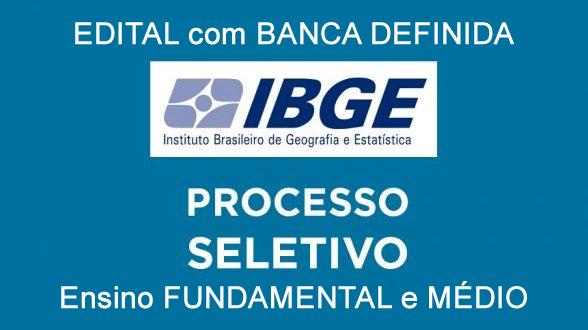 Edital do seletivo 2020 do IBGE para nível fundamental e médio tem banca organizadora definida