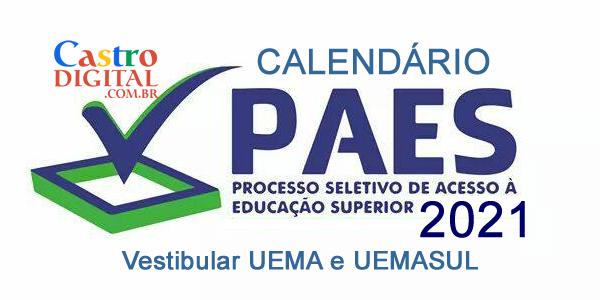 Calendário do PAES 2021 – Vestibular UEMA e UEMASUL