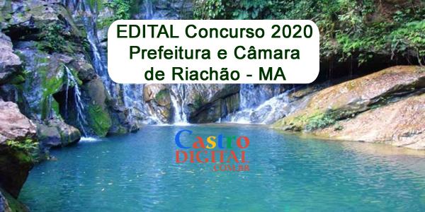 EDITAL do concurso 2020 da Prefeitura e Câmara de RIACHÃO – MA