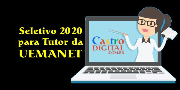 Seletivo 2020 para Tutor a distância da UEMANET – Edital 01