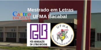 UFMA abre 34 vagas para Mestrado em Letras em Bacabal – Edital 30/2020