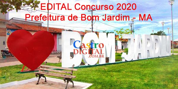 EDITAL do concurso 2020 da Prefeitura de BOM JARDIM – MA