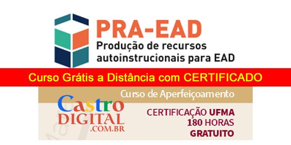 Inscrições para curso GRÁTIS a Distância na UFMA com Certificado: Produção de Recursos Autoinstrucionais para EAD (2020.1)
