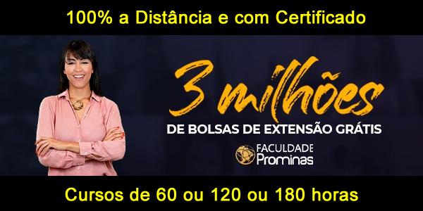 3 milhões de vagas em cursos de extensão grátis a distância com certificado na Faculdade Prominas