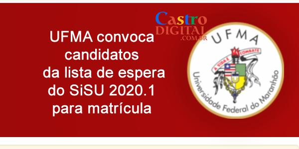 UFMA: convocações da lista de espera do SiSU 2020.1 para matrícula