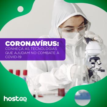 7 tecnologias usadas no combate ao Coronavírus